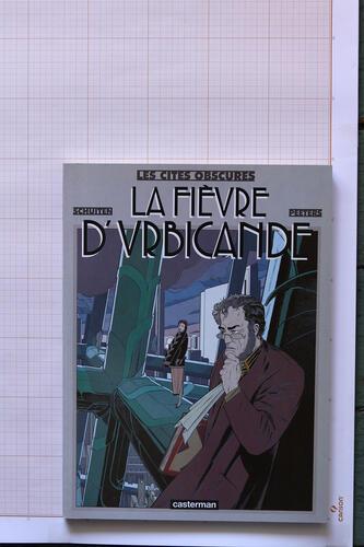 La Fièvre d'Urbicande, F.Schuiten & B.Peeters - Casterman© Maison Autrique, 1985