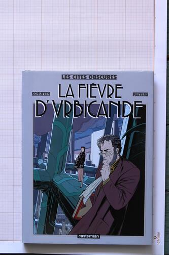 La Fièvre d'Urbicande, F.Schuiten & B.Peeters - Casterman© Maison Autrique, 1992