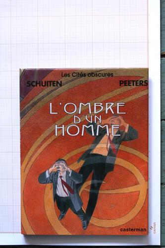 L'Ombre d'un homme, F.Schuiten & B.Peeters - Casterman© Maison Autrique, 1999