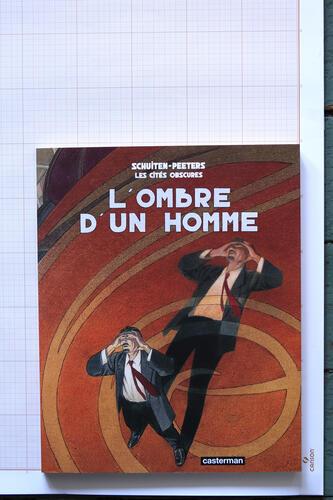 L'Ombre d'un homme, F.Schuiten & B.Peeters - Casterman© Maison Autrique, 2009