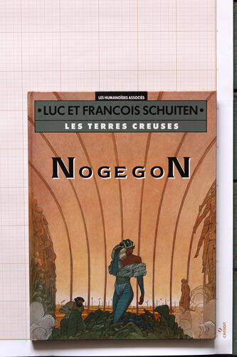 Nogegon, F.Schuiten & L.Schuiten - Humanoïdes Associés© Maison Autrique, 1992
