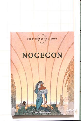 Nogegon, F.Schuiten & L.Schuiten - Humanoïdes Associés© Maison Autrique, 1997