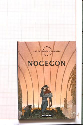 Nogegon, F.Schuiten & L.Schuiten - Casterman© Maison Autrique, 2010