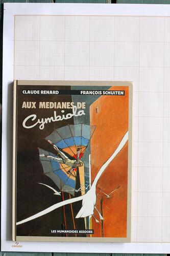 Aux Médianes de Cymbiola, F.Schuiten & C.Renard - Humanoïdes Associés© Maison Autrique, 1987
