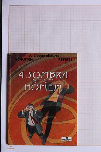 A Sombra de um homen, F.Schuiten & B.Peeters - Meribérica / Liber Editores© Maison Autrique, 2000