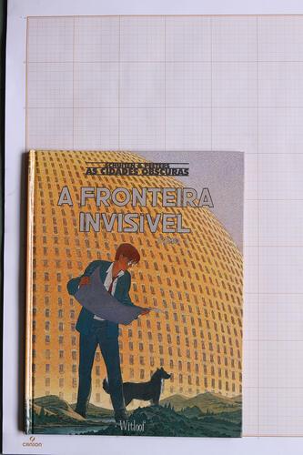 A Fronteira invisível, F.Schuiten & B.Peeters - Witloof© Maison Autrique, 2002