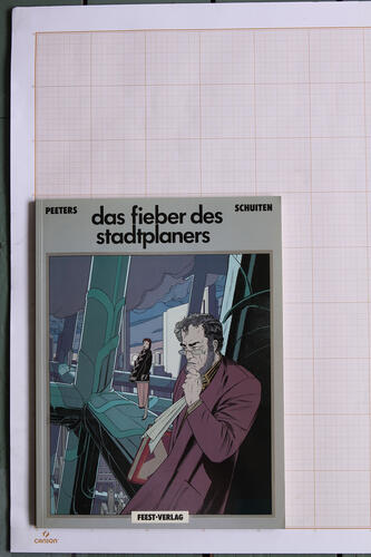 Das Fieber des Stadplaners, F.Schuiten & B.Peeters - Reiner-Feest-Verlag© Maison Autrique, 1989