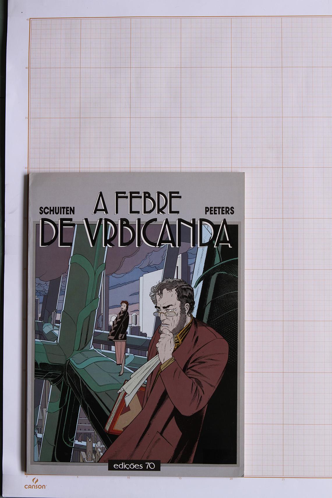 A Febre de Urbicanda, F.Schuiten & B.Peeters - Edições 70© Maison Autrique, 1987