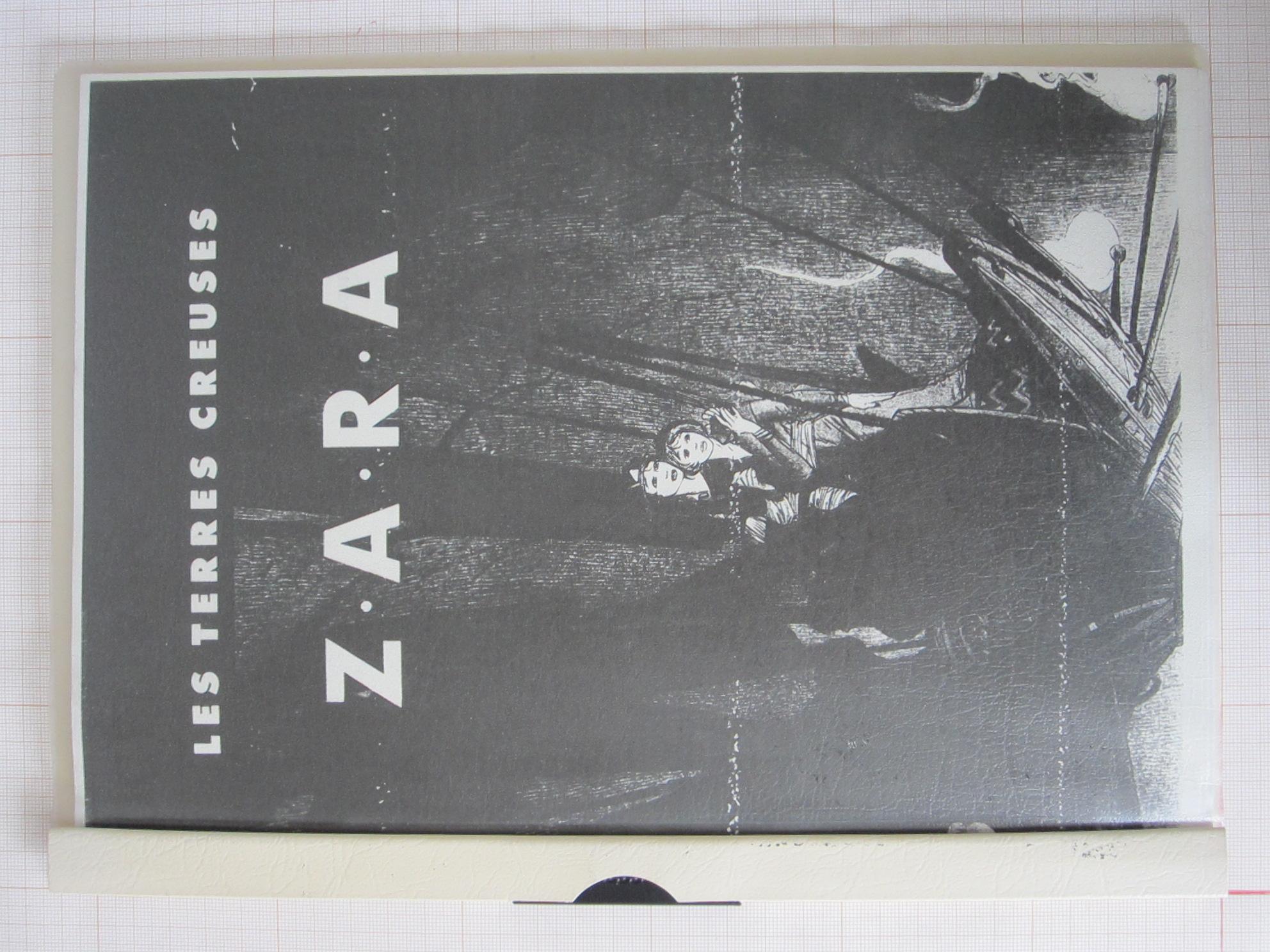 Les terres creuses: ZARA© Ingrid Louis, 1984