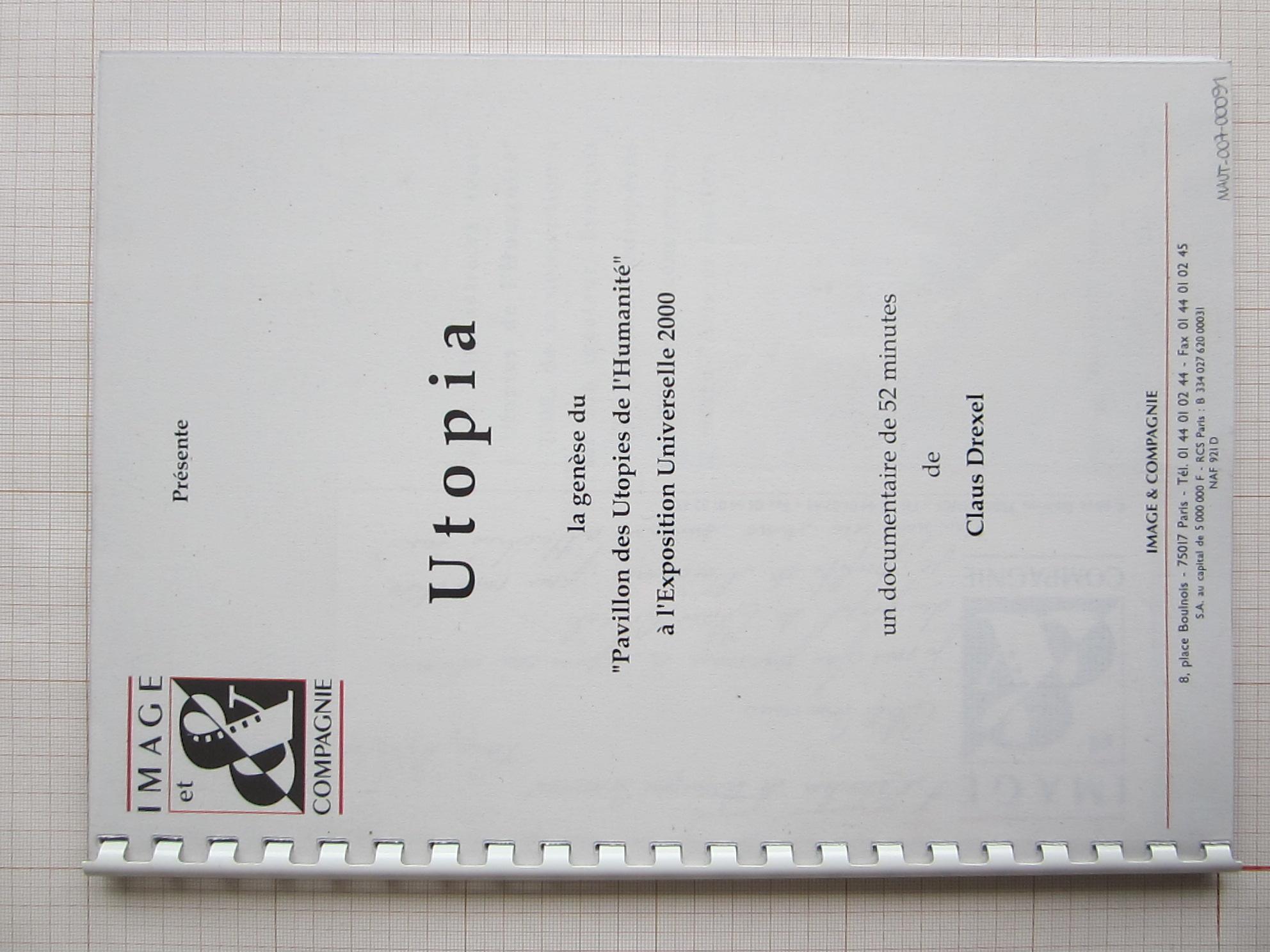 """Utopia, la genèse du """"Pavillon des Utopies de l'Humanité"""" à l'Exposition Universelle 2000© Claus Drexel / Oscar Strasnoy, 2000"""