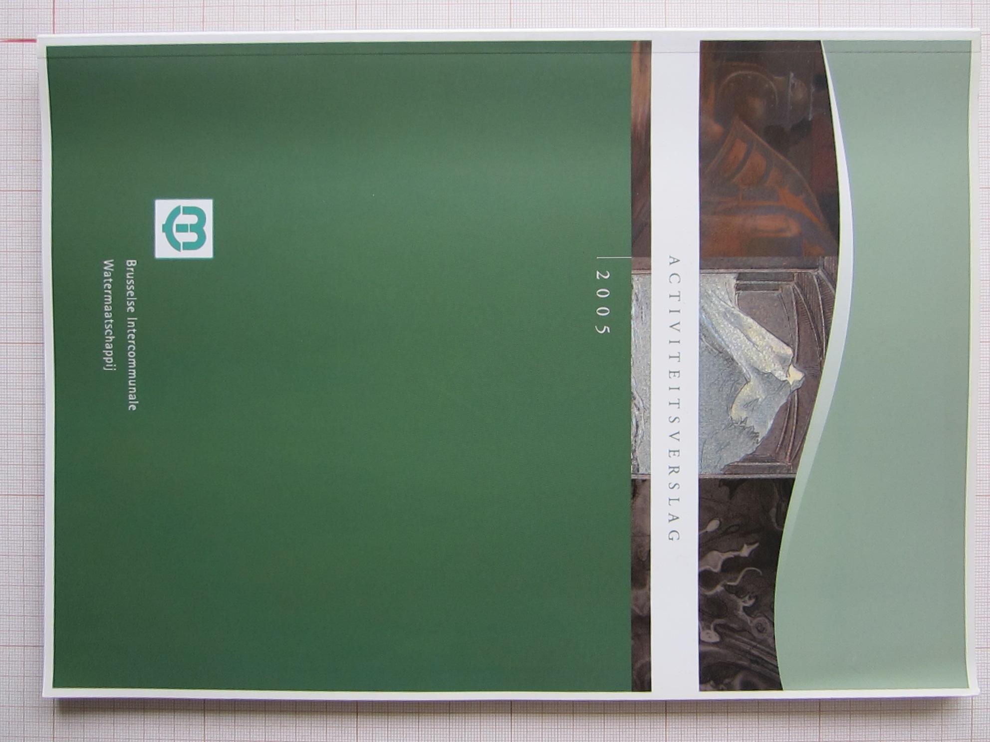 Rapport d'activités© Intercommunale bruxelloise des eaux , 2005