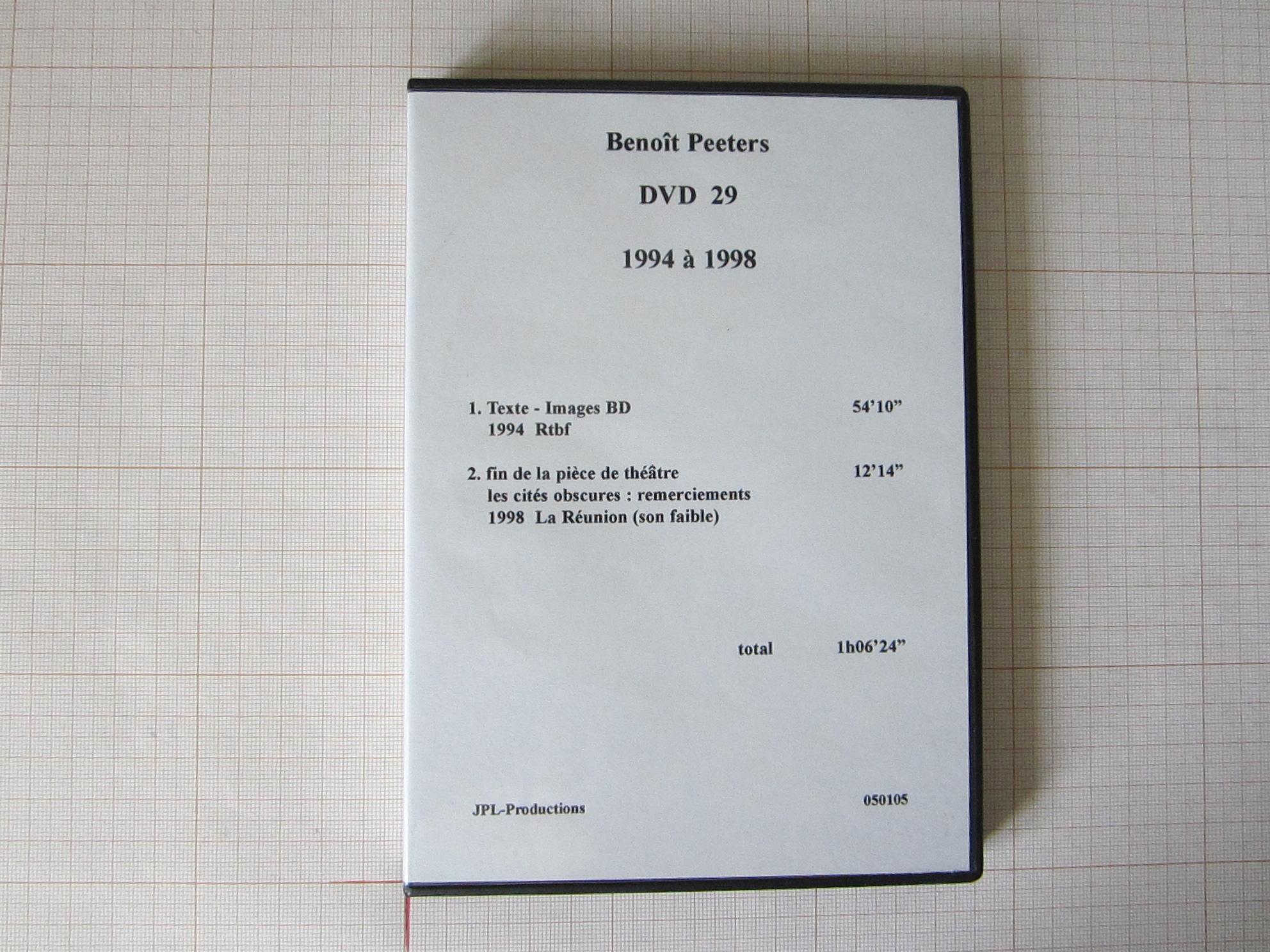Benoît Peeters DVD 29+30 1994 à 1998 - JPL Productions© Maison Autrique, 1998