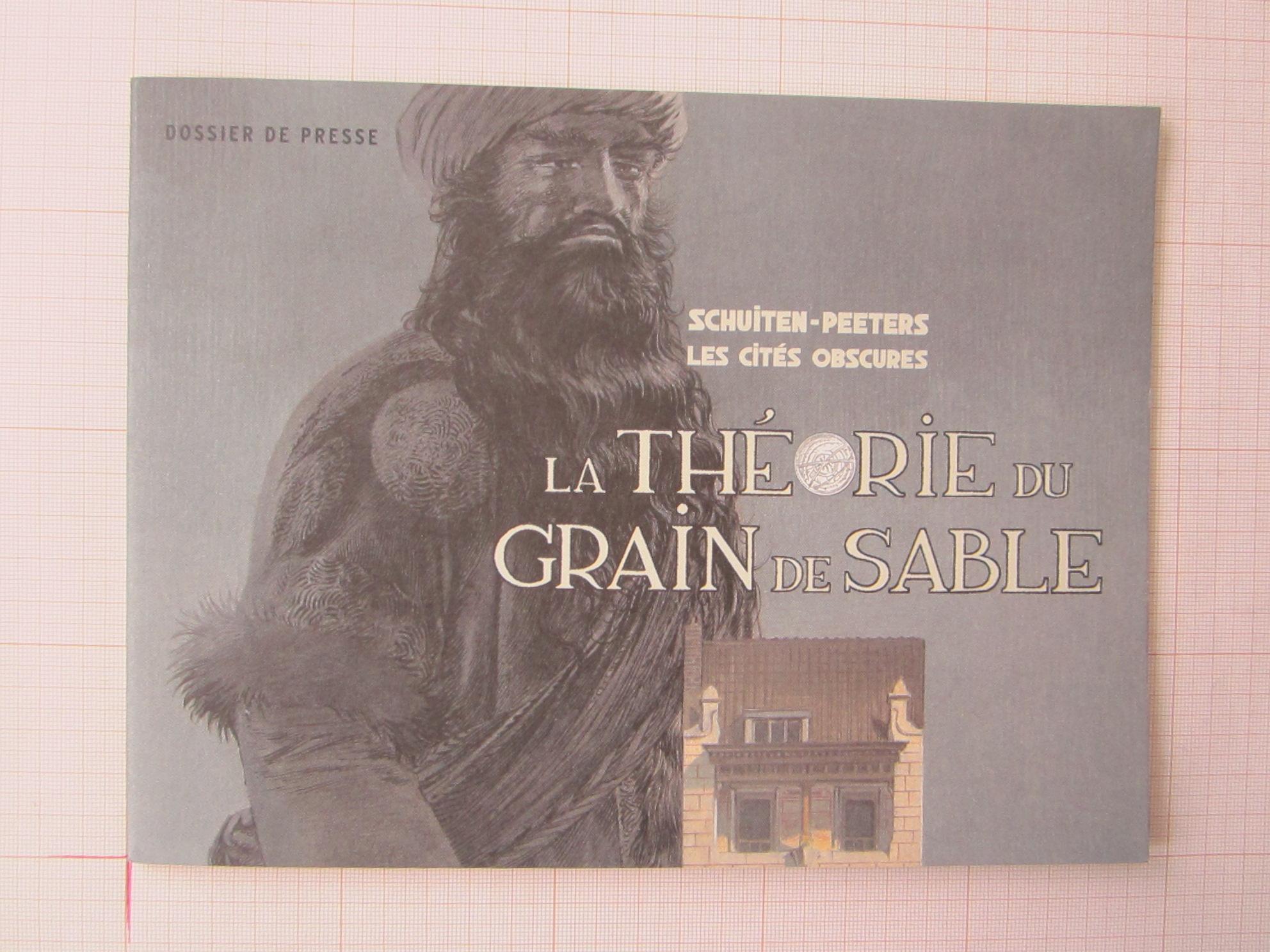 Dossier de presse - La Théorie du grain de sable© François Schuiten, 2007